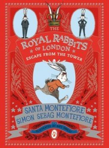 Royal Rabbits of London, Book 2:  Escape from the Tower
