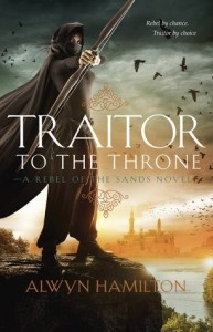 Rebel of the Sands, Book 2:  Traitor to the Throne