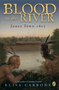 Blood on the River  James Town, 1607
