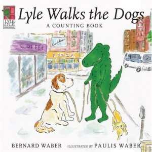 Lyle Walks the Dogs: A Counting Book