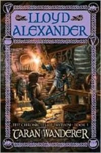 Chronicles of Prydain, Book 4:  Taran Wanderer
