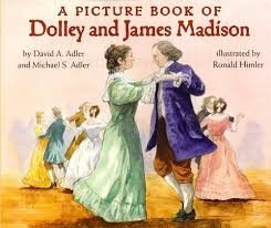 Picture Book of Dolley & James Madison