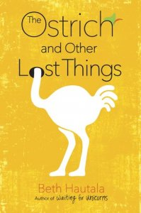 Ostrich and Other Lost Things
