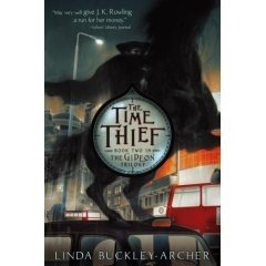 The Gideon Trilogy:  The Time Thief,  Book Two