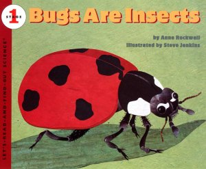 Let's Read and Find Out Science: Bugs Are Insects, Stage 1