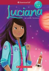 American Girl: Girl of the Year 2018, Book 1:  Luciana