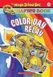 magic school bus chapter book color relay day