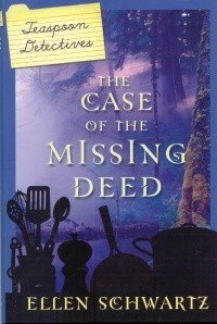 Teaspoon Detectives: The Case of the Missing Deed