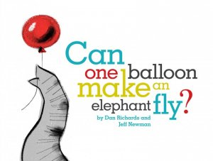 can-one-balloon-make-an-elephant-fly-9781442452152_hr.jpg