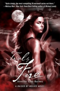 Trial By Fire (Raised By Wolves, Book 2)