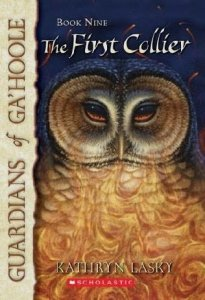 Guardians of Ga'hoole, Book  9:  The First Collier