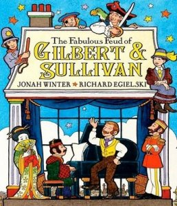 Fabulous Feud of Gilbert and Sullivan