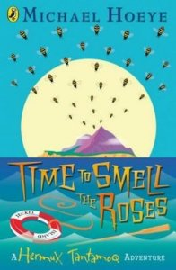 Hermux Tantamoq Adventure, Book 4:  Time to  Smell the Roses