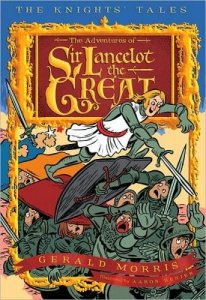 Knights' Tales, Book One:  Adventures of Sir Lancelot the Great