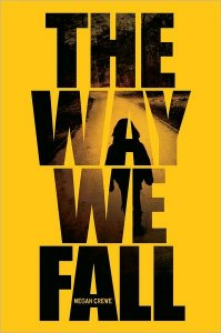 The Way We Fall  (The Fallen World Trilogy, Book One)