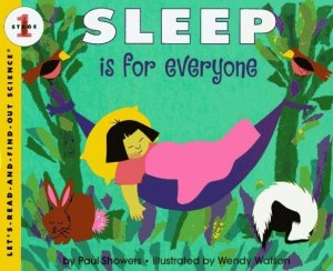 Let's Read and Find Out Science: Sleep Is For Everyone, Stage 1