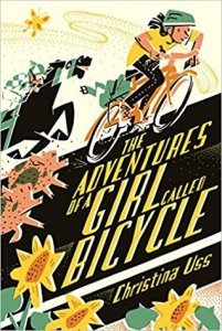 Adventures of a Girl Called Bicycle  (The Adventures of a Girl Called Bicycle)