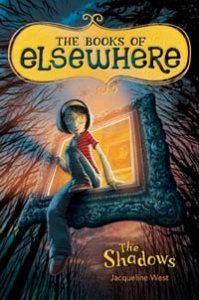 The Shadows  (Books of Elsewhere, Book 1)