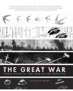Great War Stories Inspired By Items from the First World War