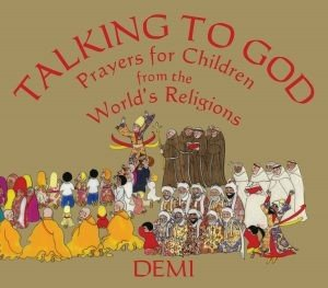 Talking to God: Prayers for Children from the World's Religions