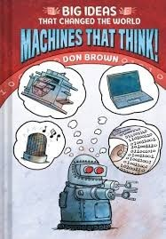 big ideas that changed the world machines that think