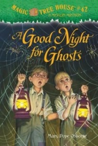 Magic Tree House Series, Book 42: A Good Night for Ghosts