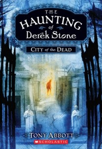 City of the Dead (Haunting of Derek Stone, Book One)