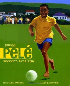 Young Pele: Soccer's First Star