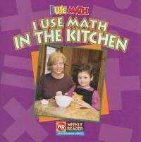 I Use Math in the Kitchen