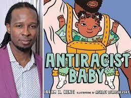 antiracist baby and Ibram X. Kendi