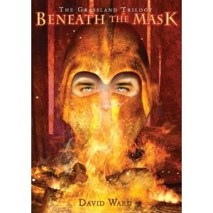 Beneath the Mask: The Grassland Trilogy, Book Two