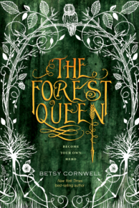 Forest Queen  (The Forest Queen)
