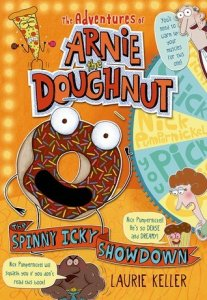 Adventures of Arnie the Doughnut:  The Spinny Icky Showdown