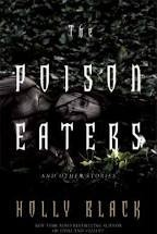 poison eaters and other stories holly black