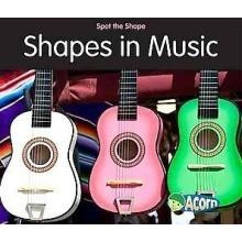 Shapes in Music  (Spot the Shape series)