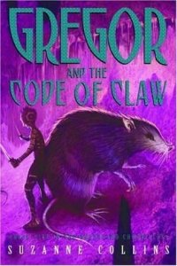 Underland Chronicles, Book 5:  Gregor and the Code of the Claw