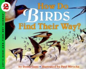 Let's Read and Find Out Science: How Do Birds Find Their Way?, Stage 2