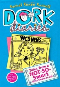 Dork Diaries Book 5:  Tales from a Not-So-Smart Miss Know-It-All