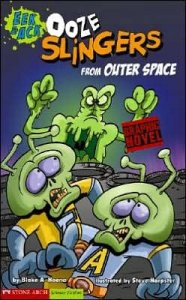 Eek & Ack:  Ooze Slingers From Outer Space