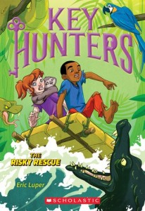 Key Hunters, Book 6:  The Risky Rescue