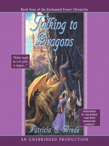 Enchanted Forest Chronicles  Book 4: Talking To Dragons