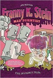 Franny K. Stein, Mad Scientist  #3: The Invisible Fran