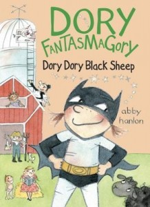 Dory Fantasmagory, Book 3:  Dory Dory Black Sheep
