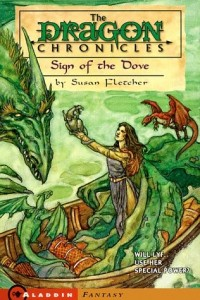 Sign of the Dove  (Dragon Chronicles, 3)