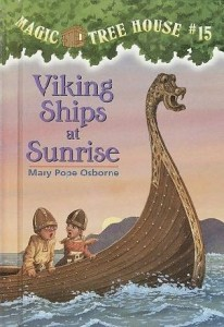 Magic Tree House Series, Book 15: Viking Ships at Sunrise