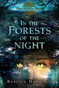 In the Forests of the Night  (Goblin Wars, Book 2)