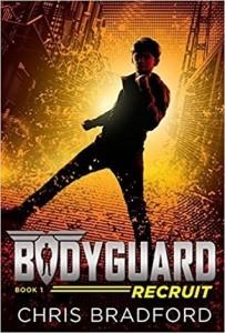 Bodyguard, Book 1:  The Recruit