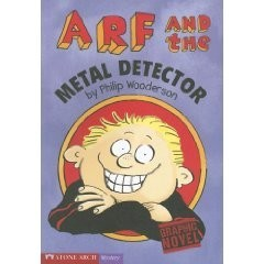 Arf and the Metal Detector   A Graphic Novel