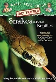 Magic Tree House Fact Tracker: Snakes and Other Reptiles