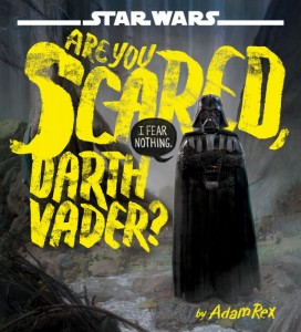 Star Wars: Are You Scared Darth Vader?